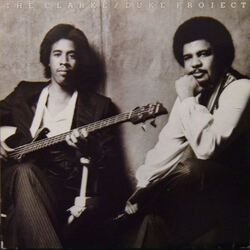Stanley Clarke / George Duke - The Clarke & Duke Project - Complete LP