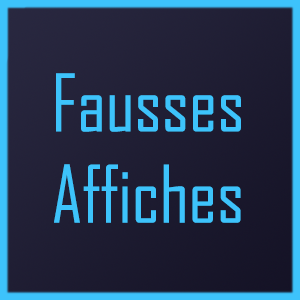Fausses Affiches