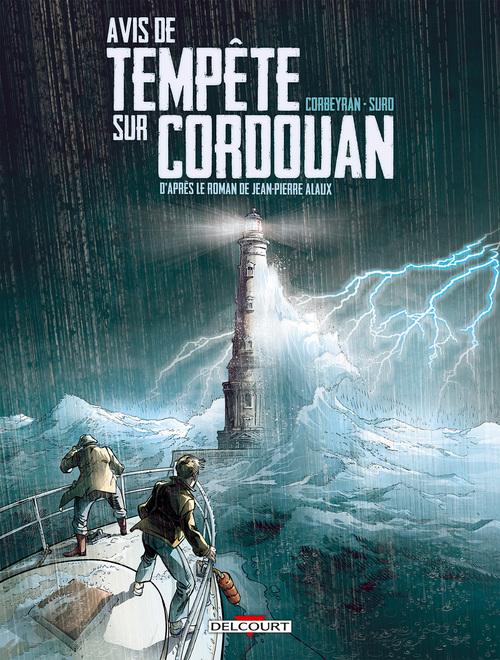 Séraphin Cantarel - Tome 01 Avis de tempête sur Cordouan - Corbeyran & Suro