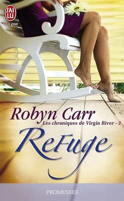 Les chroniques de Virgin River, tome 2, de Robyn Carr