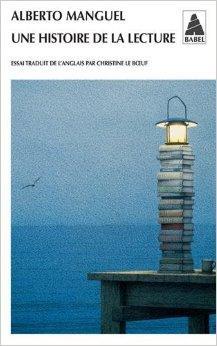 Une Histoire de la Lecture - Alberto Manguel