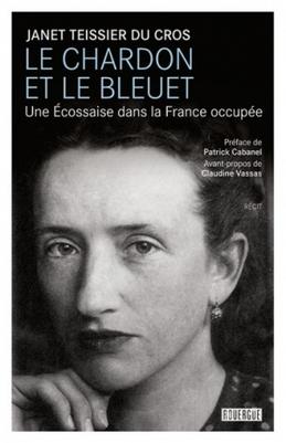 Le chardon et le bleuet - Janet Teissier du Cros