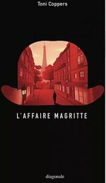 L'affaire Magritte, Toni COPPERS