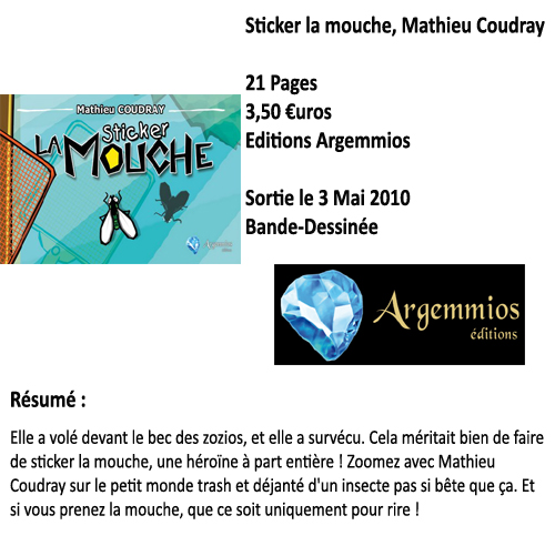Sticker la mouche, Mathieu Coudray