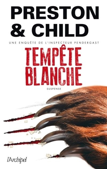 Tempête blanche - Preston & Child