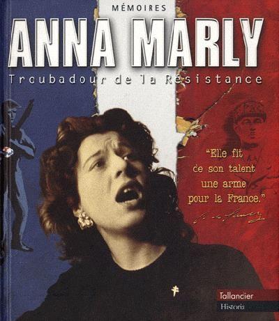 """Anna Marly ou l'histoire souvent méconnue de la création du """"Chant des Partisans"""""""