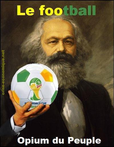 Le foot est l'opium du peuple ...