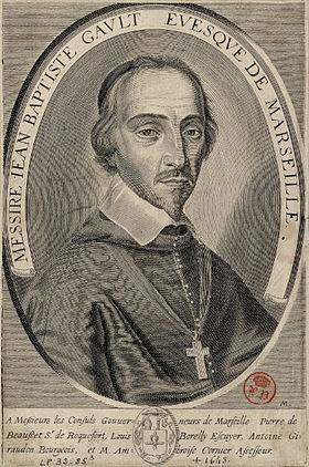 Vénérable Jean-Baptiste Gault, évêque de Marseille († 1643)