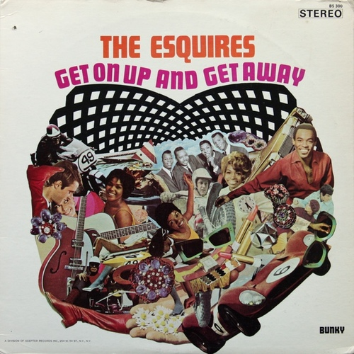 "The Esquires : Album "" Get On Up And Get Away "" Bunky Records BS 300 [ US ]"