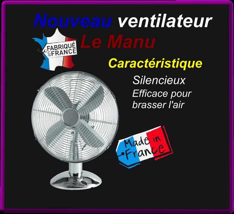 Nouveau ventilateur Le Manu (Humour)
