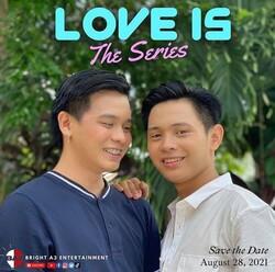 Love Is The Série