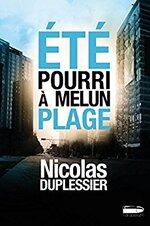 Été pourri à Melun Plage de Nicolas Duplessier