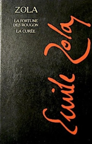 La fortune des Rougon de Zola - Les Rougon-Macquart, tome 1