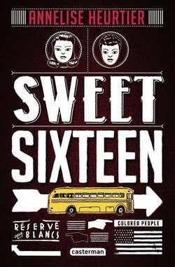 Chronique littéraire : Sweet Sixteen