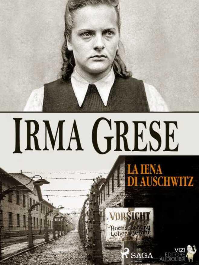 Irma Grese, l'autre chienne nazie
