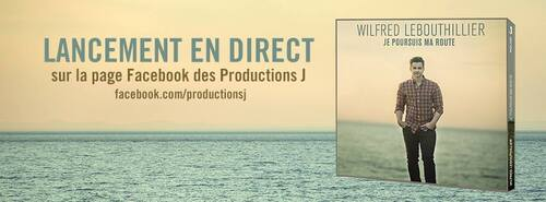 Lancement en direct sur la page Facebook des Productions J