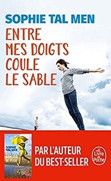 Entre mes Doigts coule le Sable ; Sophie Tal Men