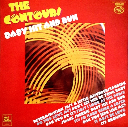 """The Contours : Album """" Baby Hit And Run """" Music For Pleasure Records MFP 50054 [ UK ]"""