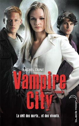 Vampire City tome 5 : Le Maître du chaos