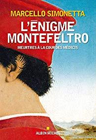 L'énigme Montefeltro  -  Marcello Simonetta