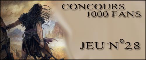 Concours 1000 Fans - Jeu n°28