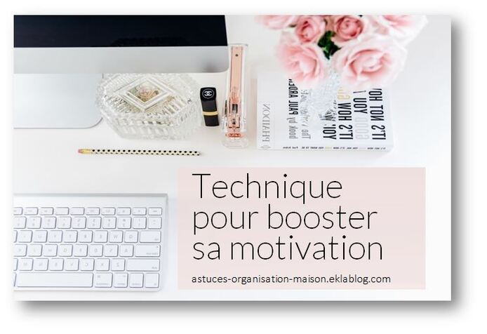 ✿ Technique pour booster sa motivation