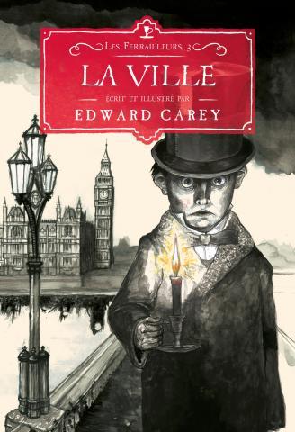 Les ferrailleurs (3/3) La ville - Edward Carey