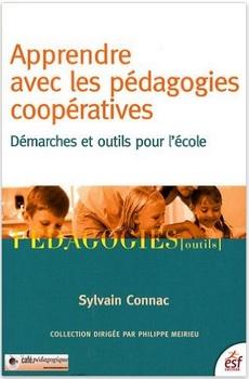 """Un livre : """"Apprendre avec les pédagogies coopératives"""" de Sylvain Connac"""