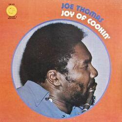 Joe Thomas - Joy Of Cookin' - Complete LP