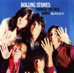THE ROLLING STONES - Through The Past, Darkly [DSD Remastered]