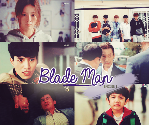 Blade Man - Episode 1 [ 13.09.2014 ]