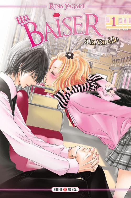Un baiser à la vanille - Tome 01 - Rina Yagami