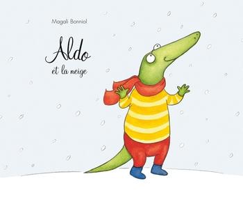 Aldo et la neige - Magali Bonniol