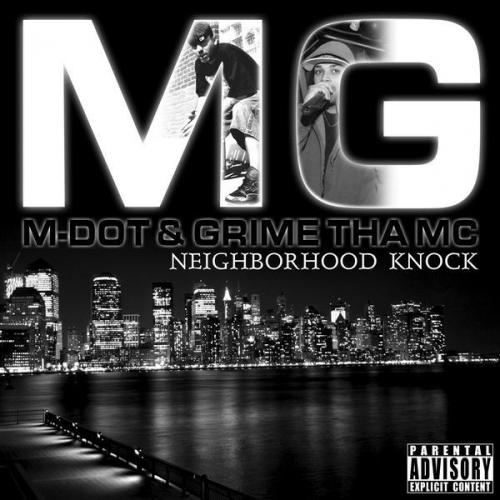 M-Dot & Grime Tha MC