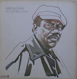 Bobby ''Blue'' Bland - His California Album - Complete LP