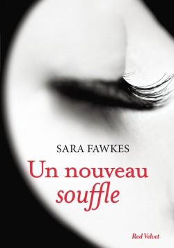 Un nouveau souffle - Sara Fawkes