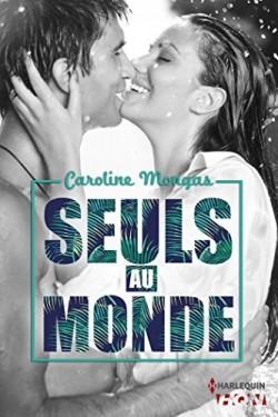 Seuls au monde - Caroline MONGAS