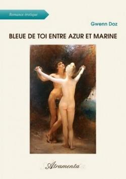 bleue de toi entre azur et marine (Gwenn Doz)