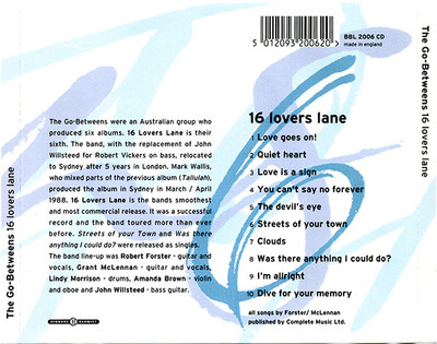 La semaine Go-Betweens + Mes indispensables # 3 = The Go-Betweens - 16 Lovers Lane (1988 Ed 2006)