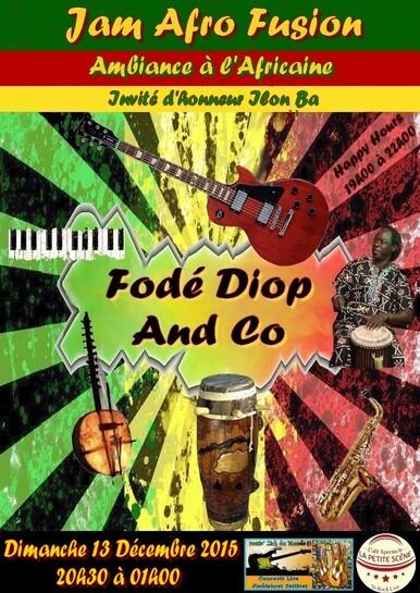 """★ Jam Session Afro Fusion """"Fodé Diop"""" [13 Décembre 2015]"""
