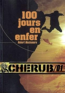 Couverture de Cherub, tome 1 : 100 jours en enfer