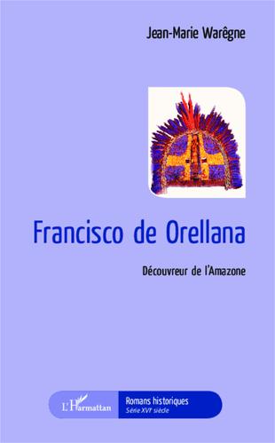 Roman : Francisco de Orellana