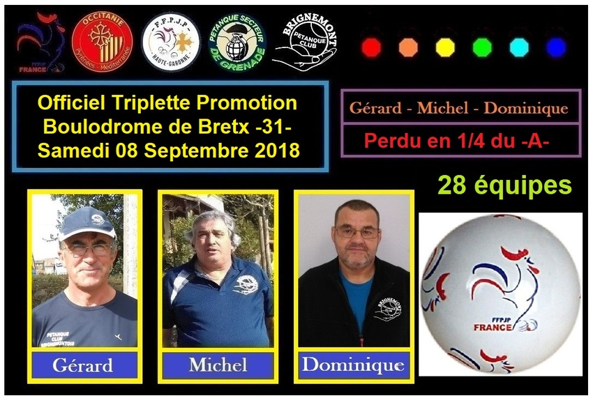 Officiel Triplette promotion à Bretx -31-