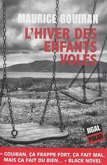 L'hiver des enfants volés - Maurice Gouiran