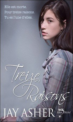 Jay Asher : Treize raisons