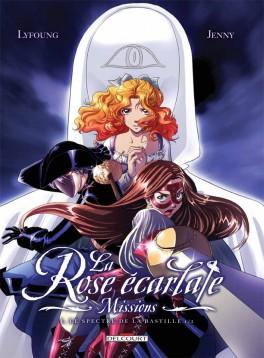 Couverture du livre : La Rose écarlate - Missions, tome 1 : Le spectre de la Bastille 1/2