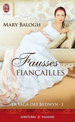 La saga des Bedwyn T3;  Fausses fiançailles - Mary Balogh - J'ai Lu