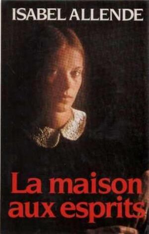 La maison aux esprits d'Isabel Allende