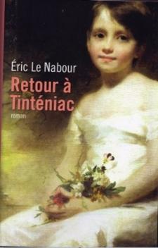Retour à Tinténiac ; Eric Le Nabour