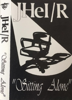 JHEL R - SITTING ALONE (TAPE 1995)